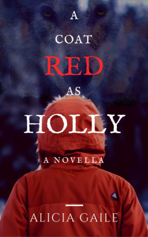 A Coat Red as Holly