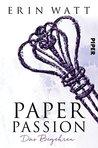 Paper Passion: Das Begehren