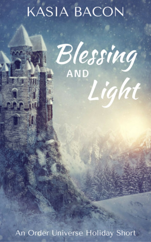 Book Cover Blessing and Light by Kasia Bacon