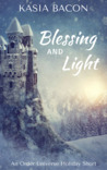 Blessing and Light by Kasia Bacon