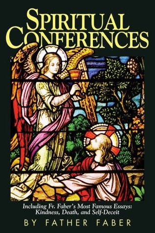 spiritual conferences including fr faber s most famous essays  2579308