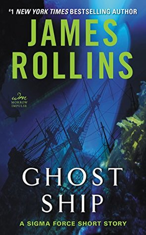 Ghost Ship: A Sigma Force Short Story (Sigma Force, #12.5) por James Rollins