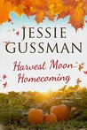 Harvest Moon Homecoming by Jessie Gussman