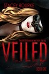 Veiled by Stacey Rourke