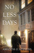 No Less Days by Amanda G. Stevens