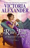 The Rise and Fall of Reginald Everheart (The Lady Travelers Society, #1.5)