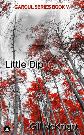 Little Dip (Garoul, #5)