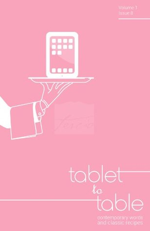 Tablet to Table Vol 1 Issue 8