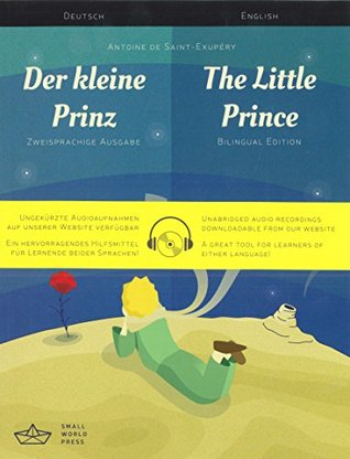 Der kleine Prinz / The Little Prince German/English Bilingual Edition with Audio Download