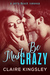 Must Be Crazy (A Jetty Beach Romance #2)