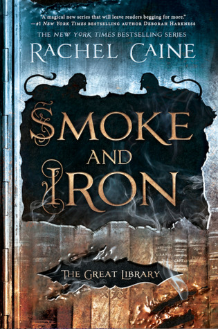 Smoke and Iron (The Great Library #4)