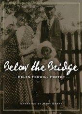 Below The Bridge by Helen Porter