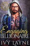 Engaging the Billionaire by Ivy Layne