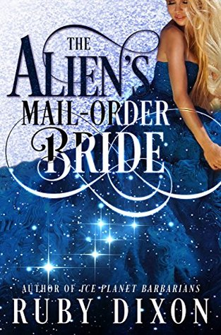 The Alien's Mail-Order Bride (Mail-Order Brides, #1)