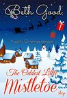 The Oddest Little Mistletoe Shop by Beth Good