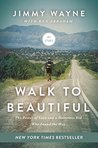 Book cover for Walk to Beautiful: The Power of Love and a Homeless Kid Who Found the Way