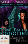 The Vampire Diaries: Bennett Witch Chronicles - Temple of the Forgotten (Kindle Worlds Novella)