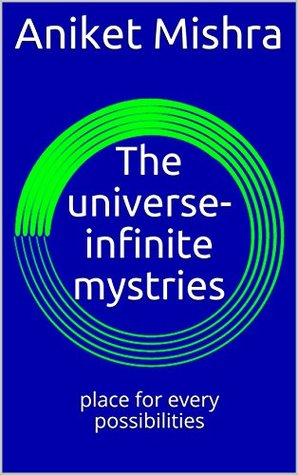 Mysterious Universe : Place of discoveries