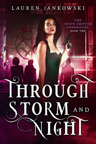 Through Storm and Night: Volume 2 (The Shape Shifter Chronicles)