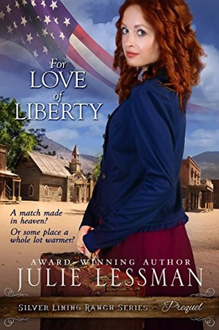 For Love of Liberty (Silver Lining Ranch #1)