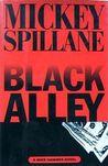 Black Alley by Mickey Spillane