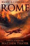 30,000 B.C. Chronicles: Rome