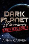 Earth Files: Book 1 (Dark Planet Warriors, #8.1)