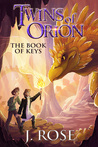 Twins of Orion: The Book of Keys (Twins of Orion #1)
