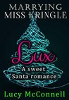 Marrying Miss Kringle by Lucy McConnell