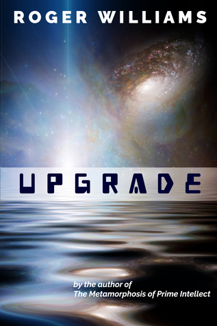 Upgrade: A Metamorphosis of Prime Intellect Short Story