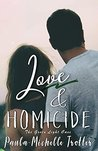 Love & Homicide by Paula-Michelle Trotter