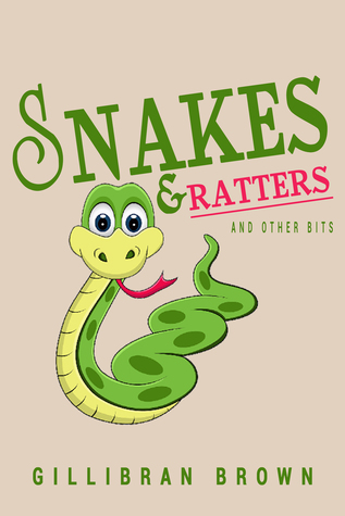 Snakes and Ratters And Other Bits