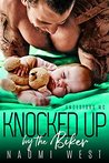 KNOCKED UP BY THE BIKER: The Ancestors MC