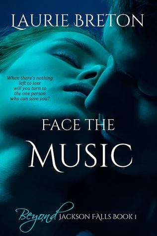 Face the Music (Beyond Jackson Falls Book 1)