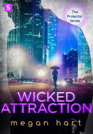 Wicked Attraction (The Protector, #2)