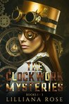 The Clockwork Mysteries #1-3