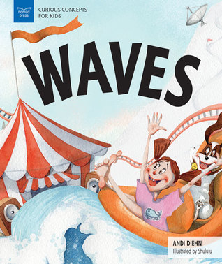 WAVES (Curious Concepts for Kids)