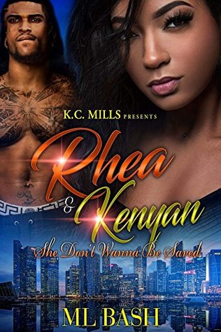 Rhea & Kenyan (She Don't Wanna Be Saved, #1)