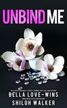 Unbind Me: Prequel to Risk Me