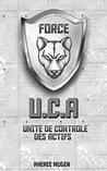 L'U.C.A - Unité de Contrôle des Actifs by Kheree Mugen