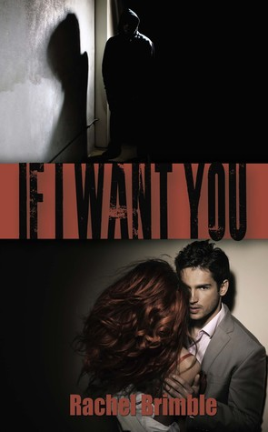 If I Want You by Rachel Brimble