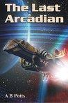 The Last Arcadian (Espion #3)