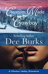 Custom Made Cowboy (Moreno Valley Romance Book 1)