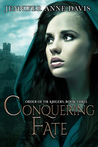 Conquering Fate (Order of the Krigers, #3)