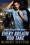 Every Breath You Take (Nights at Mata Hari #1)