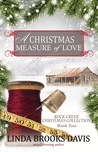 A Christmas Measure of Love (Rock Creek Christmas Collection #2)