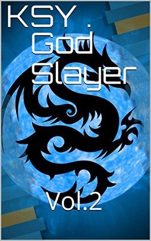 God Slayer: Vol. 2