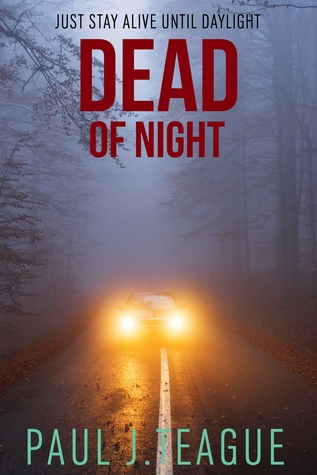 Dead of Night by Paul J. Teague