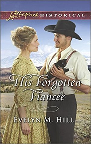 His Forgotten Fiancée by Evelyn M. Hill