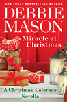 Miracle at Christmas (Christmas, Colorado #7.5)